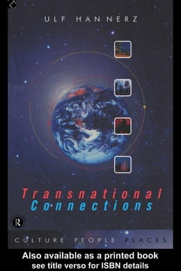 Book Transnational Connections: Culture, People, Places by Hannerz, Ulf