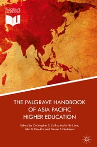 The Palgrave Handbook of Asia Pacific Higher Education