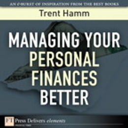 Book Managing Your Personal Finances Better by Trent A. Hamm