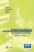 From Databases to Hypermedia: With 26 CAI Lessons by Nick Scherbakov