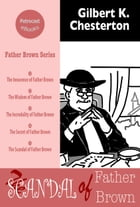 The Scandal of Father Brown by Gilbert K. Chesterton