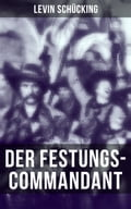 9788027225903 - Levin Schücking: Der Festungs-Commandant - Kniha