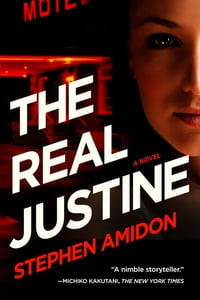 The Real Justine: A Novel