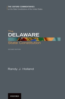 Book The Delaware State Constitution by Randy J. Holland