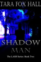 Shadow Man by Tara Fox Hall