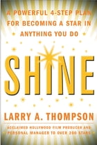 Shine by Larry Thompson