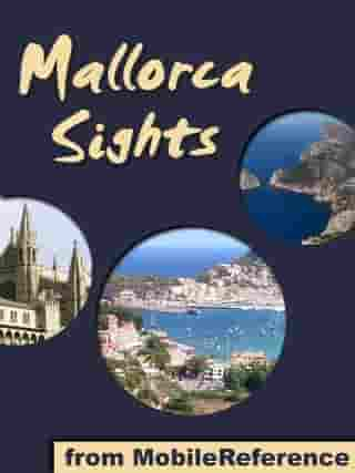 Mallorca / Majorca Sights: a travel guide to the top attractions in Mallorca, Balearic Islands, Spain