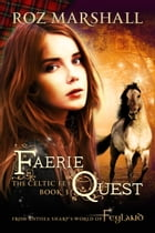 Faerie Quest by Roz Marshall