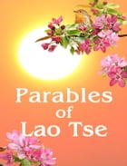Parables of Lao Tse by Anna Zubkova