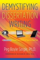 Demystifying Dissertation Writing: A Streamlined Process from Choice of Topic to Final Text