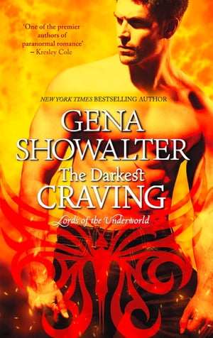The Darkest Craving (Lords of the Underworld, Book 10)