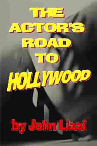 The Actor's Road to Hollywood