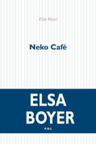 Neko Café by Elsa Boyer