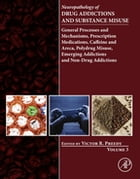 Neuropathology of Drug Addictions and Substance Misuse Volume 3: General Processes and Mechanisms…