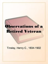 Observations Of A Retired Veteran