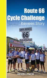 Route 66 Cycle Challenge, Kevee's Story