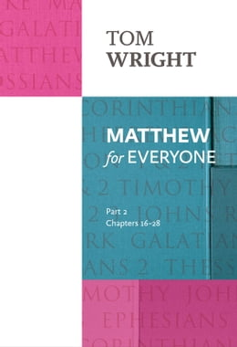 Book Matthew for Everyone Part 2 by Tom Wright