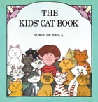 The Kids' Cat Book: Read-Aloud Edition by Tomie dePaola