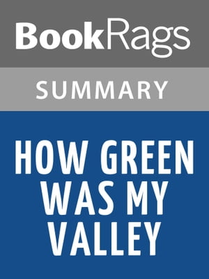 How Green Was My Valley by Richard Llewellyn | Summary & Study Guide