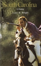 South Carolina: A Bicentennial History by Louis B. Wright