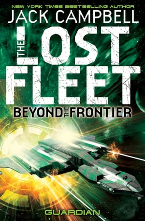 The Lost Fleet : Beyond the Frontier - Guardian