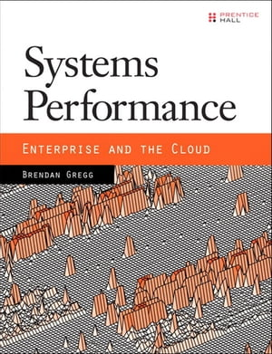 Systems Performance Enterprise and the Cloud