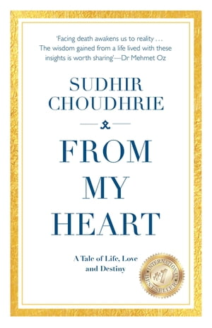 From My Heart - A Tale of Life,  Love and Destiny