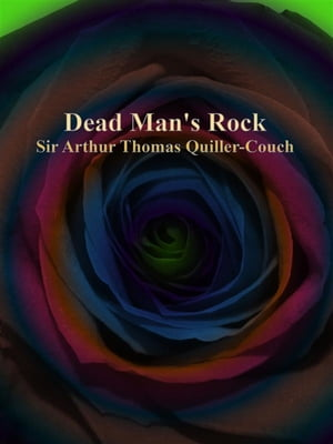 Dead Man's Rock by Couch
