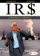 I.R.$. - Volume 5 - Corporate America by Bernard Vrancken