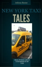 New York City Taxi Tales by Julious Boone