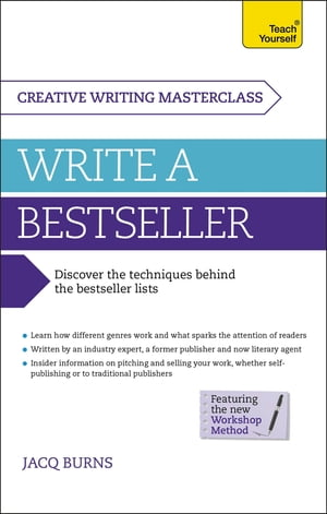 Masterclass: Write a Bestseller How to plan,  write and publish a bestselling work of fiction