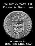 What a Way To Earn A Shilling 5c44eab1-5136-40f1-a895-b890a755e542