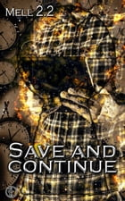 Save and continue by Mell 2.2