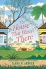 The House That Wasn't There Cover Image