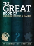 The Great Book of Riddles, Quizzes and Games ef65e421-b632-40ab-b9f2-119d43ce185a