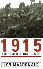 1915: The Death of Innocence: The Death of Innocence