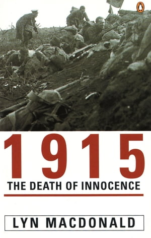 1915: The Death of Innocence The Death of Innocence