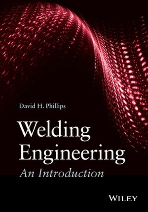 Welding Engineering An Introduction