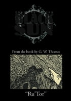 The Book of the Black Sun: Rutor by G. W. Thomas