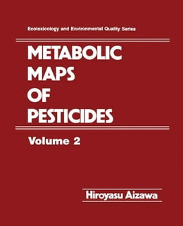 Book Metabolic Maps of Pesticides by Aizawa, Hiroyasu