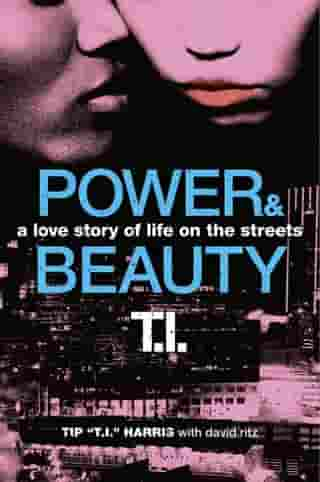 Power & Beauty: A Love Story of Life on the Streets by David Ritz