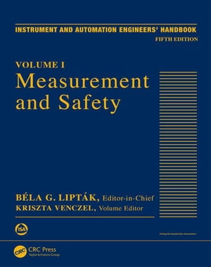 Measurement and Safety Volume I