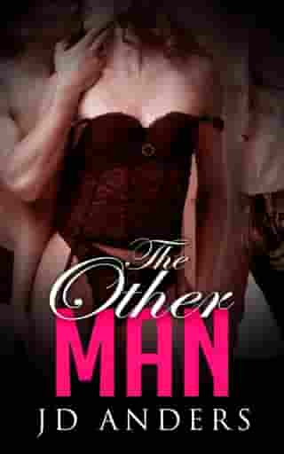 The Other Man by JD Anders