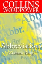 Abbreviations (Collins Word Power) by Graham King
