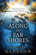 Along the Far Shores: Celtic Knot Series by Kristin Gleeson