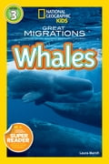 National Geographic Readers: Great Migrations Whales 5c01bb1b-4674-4bcd-bec0-f120f35ab40a