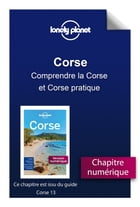 Corse - Comprendre la Corse et Corse pratique by Lonely Planet