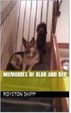 MEMORIES OF BLUE AND RED by Royston Skipp