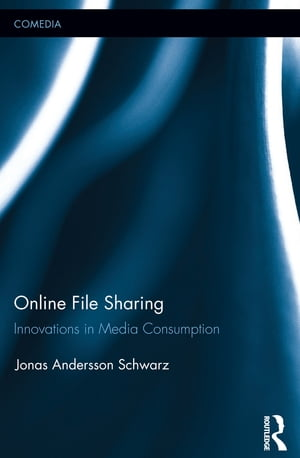 Online File Sharing Innovations in Media Consumption