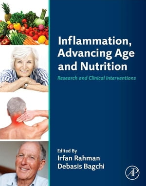 Inflammation,  Advancing Age and Nutrition Research and Clinical Interventions